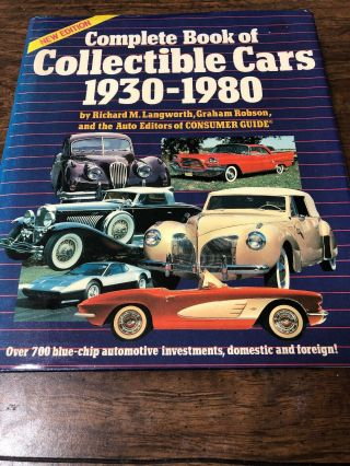Vintage - Complete Book Of Collectible Cars 1930 - 1980 By Langworth,  Robson 1985