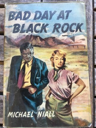 Vintage Book 'bad Day At Black Rock - Micheal Niall 1955 With Cover