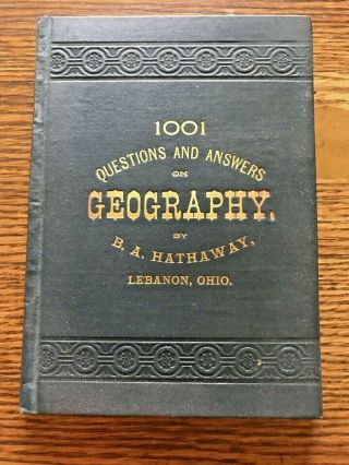 Antique 1886 1001 Questions & Answers On Geography B A Hathaway