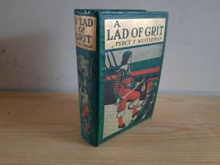 Percy F.  Westerman A Lad Of Grit - 1920s - Picture Boards