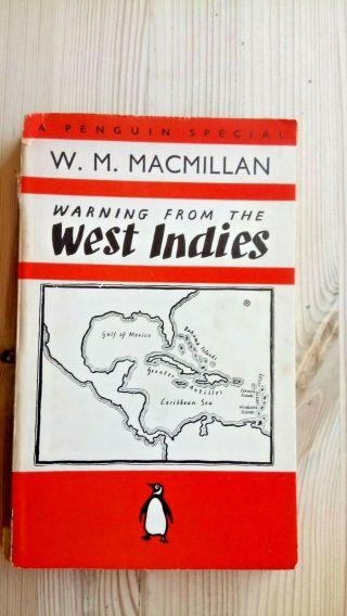 1938 Warning From The West Indies By W M Macmillan Penguin Special Paperback