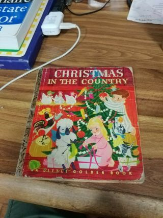 1950 Christmas In The Country A Little Golden Book Barbara Collyer First Edition