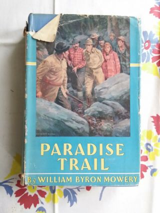 William Byron Mowery Paradise Trail 1938 Triangle Hc,  Dj