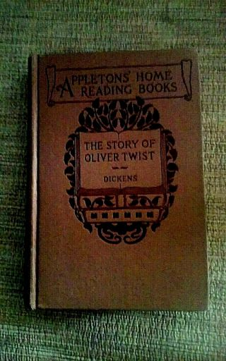 The Story Of Oliver Twist - Dickens - 1905