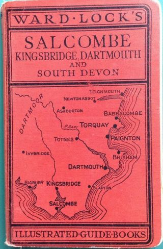 Ward Lock Red Guide - Salcombe Kingsbridge Dartmouth Vintage Illustrated Guide