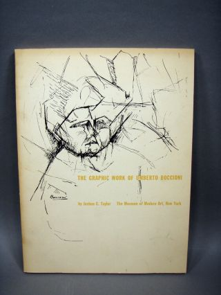 Signed 1st Ed - The Graphic Work Of Umberto Boccioni - Taylor,  Joshua C
