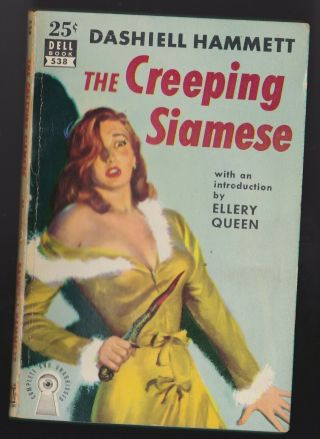 The Creeping Siamese By Dashiell Hammett - Dell 538 Circa 1955 Vg
