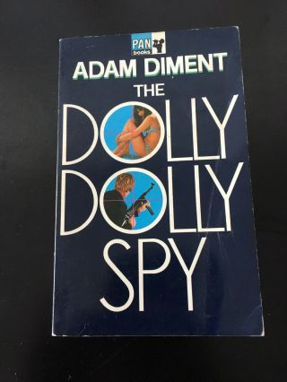 The Dolly Dolly Spy - Adam Diment - 1968 - Spy - James Bond - 007