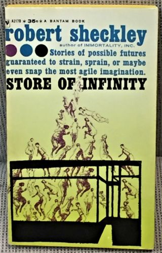 Robert Sheckley / Store Of Infinity First Edition 1960