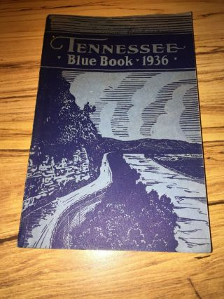 1936 Tennessee Blue Book - Tennessee Legislative Reference Bureau Book,  Guc