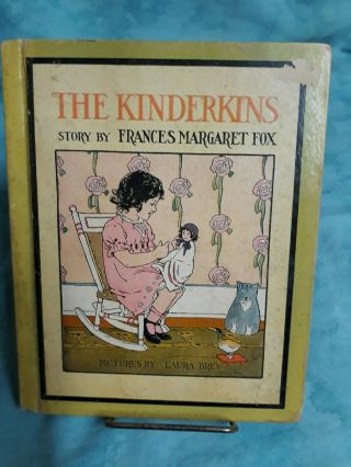 The Kinderkins - Frances Margaret Fox,  1918 Laura Brey Illustrator