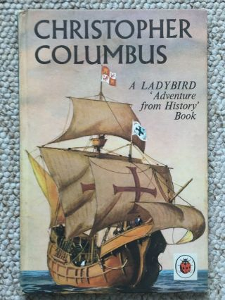 Vintage Ladybird Book - Christopher Columbus - Series 561 Adventure From History