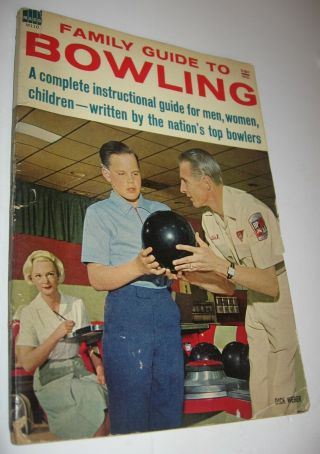 Vintage 1963 Bowling Dick Weber Amf Family Guide To Bowling Book