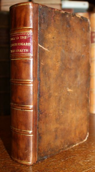 1765 Advice To The People With Regard To Their Health Tissot 1st English Edition