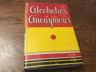 Alcoholics Anonymous 1st Edition 13th Print With Dj