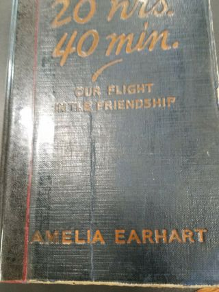 20 Hrs.  40 Min.  Signed By Amelia Earhart Second Printing 1928 Autographed