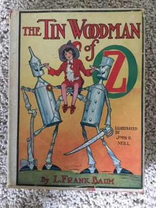 The Tin Woodman Of Oz By L.  Frank Baum Copyright 1918