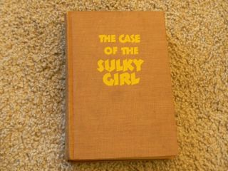 - Case Of The Sulky Girl By Erle Stanley Gardner - 1944 - Perry Mason Mystery H/c