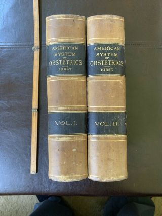 American System Of Obstetrics - First Edition 2 Volume Set 1888 - 1889