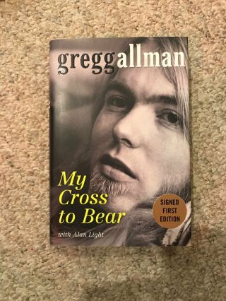 Gregg Allman Signed First Edition My Cross To Bear Book Allman Brothers