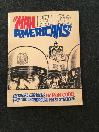 """mah Fellow Americans"" By Ron Cobb Editorial Cartoons 1968"