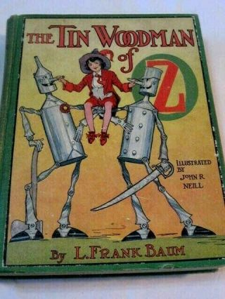 "1918 - L.  Frank Baum "" The Tin Woodman Of Oz "" - Illustrated By John R Neill"