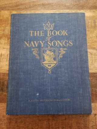 Us Naval Academy Annapolis Trident Society The Book Of Navy Songs 1955