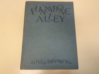 Funnybone Alley By Alfred Kreymborg 1927 Boris Artzybasheff Illustrated